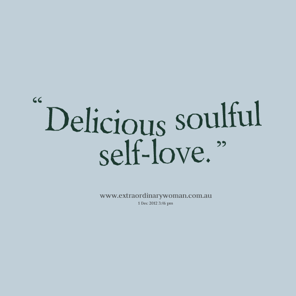 BeautifulBEingProgram-quotes-about-self-love-for-quotes-about-self-love-gallery-2015-2