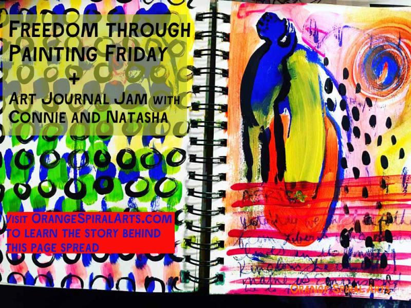 OrangeSpiralArts-ArtJournalJamPageSpread-FreedomthroughPaintingFriday