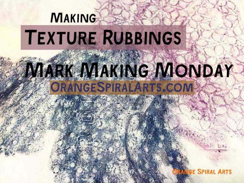 OrangeSpiralArts-TextureRubbingsMarkMaking