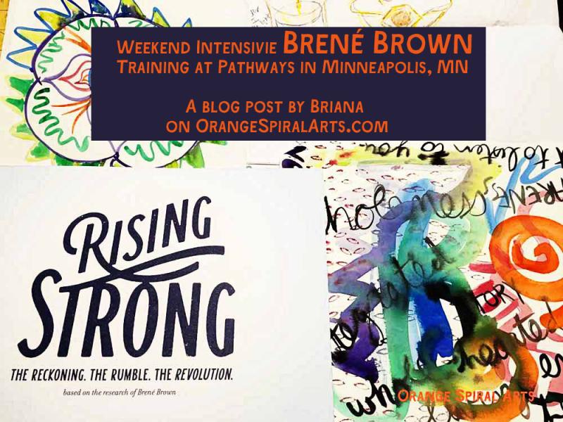 OrangeSpiralArts-BrenéBrownTraining