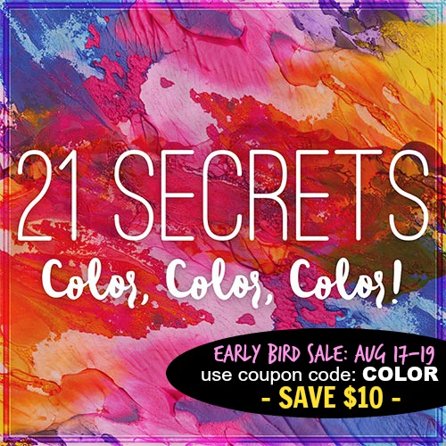 2016-21Secrets-Color,Color,Color-EarlyBird_Med